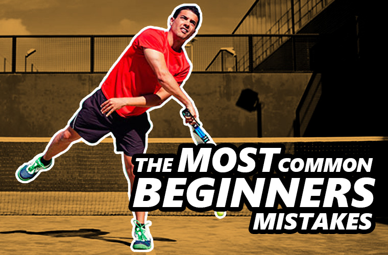 The 6 most common beginners mistake in padel