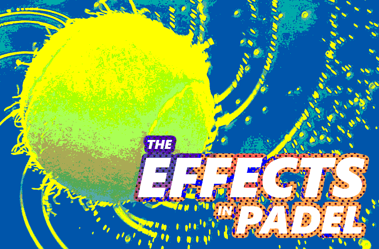 How to create effects in padel