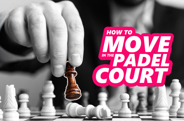 How to move in the padel court